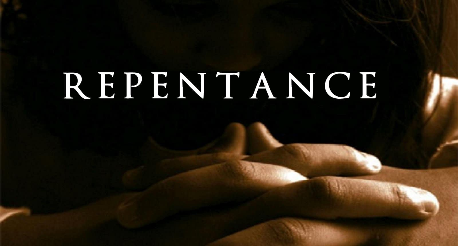 The Message of Repentance – Week 17 / April 25