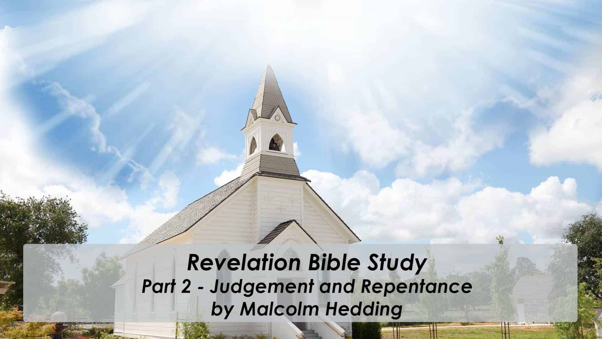 Revelation – Pt.2 Judgement and Repentance