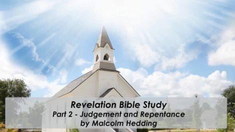The Book of Revelation – Part 2 Judgement and Repentance