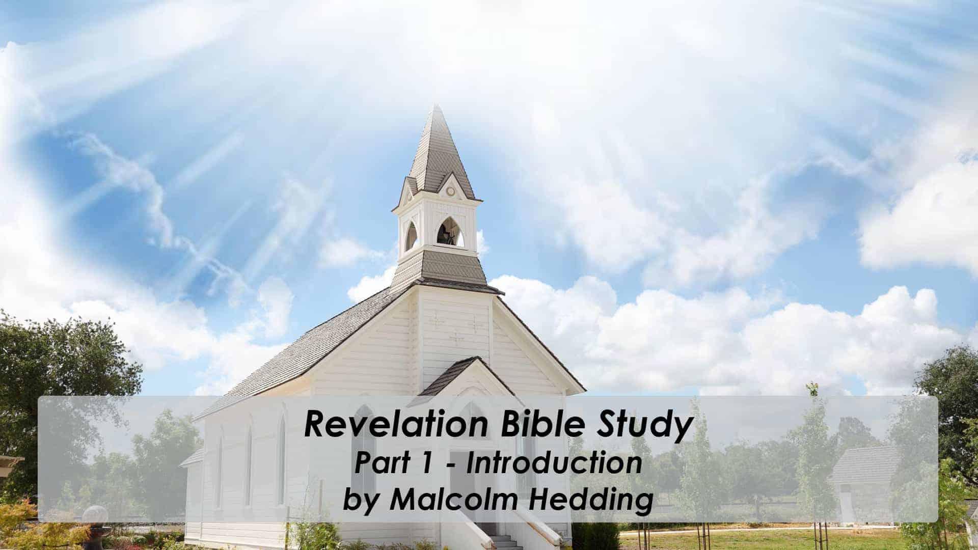 Revelation – Pt1 Introduction