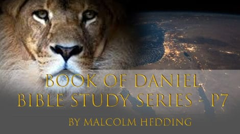 Book of Daniel Bible Studies Series – Part 7